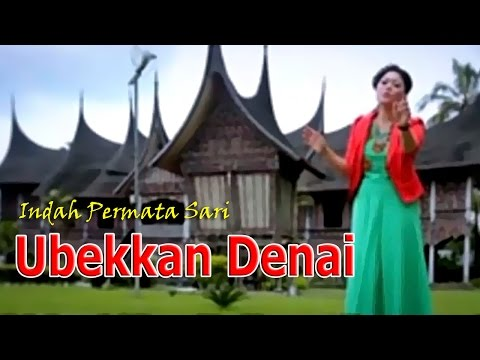 Indah Permata Sari - Ubekkan Denai | Lagu Minang Nostalgia Terpopuler