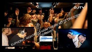 Kyau & Albert Euphonic Night 2013 @ Kraftwerk Mitte