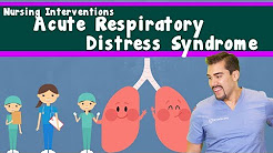Acute Respiratory Distress syndrome : Nursing interventions