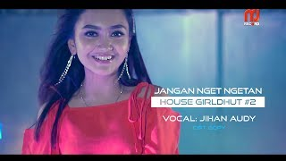 Download lagu Jihan Audy - Jangan Nget Ngetan (Remix) [OFFICIAL]