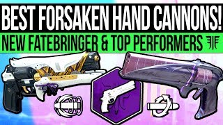 Destiny 2 | Most GODLY Hand Cannons: NEW Fatebringer, Two Tap Monsters & Best Year 2 Hand Cannons!