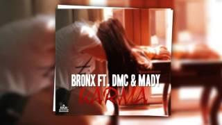 Marius Mihaila ( BR0NX ) ft. DMC &amp Mady - KARMA