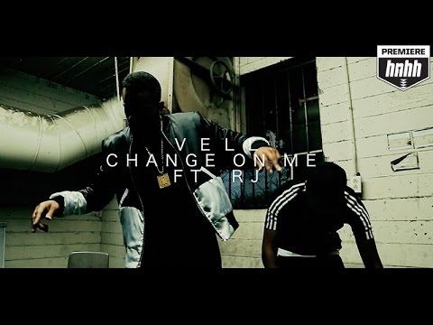 Vell - Change On Me ft. RJ (Official Music Video)