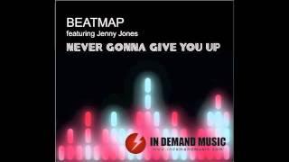 Beatmap ft Jenny Jones - Never Gonna Give You Up (John Ross Remix)