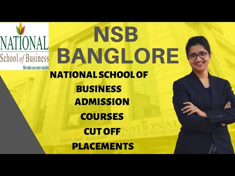 NSB BANGLORE | ADMISSION PROCEDURE | COURSES | FEE | PLACEMENTS