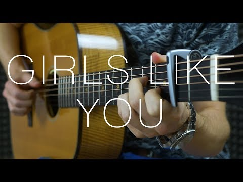 Maroon 5 - Girls Like You - Fingerstyle Guitar Cover