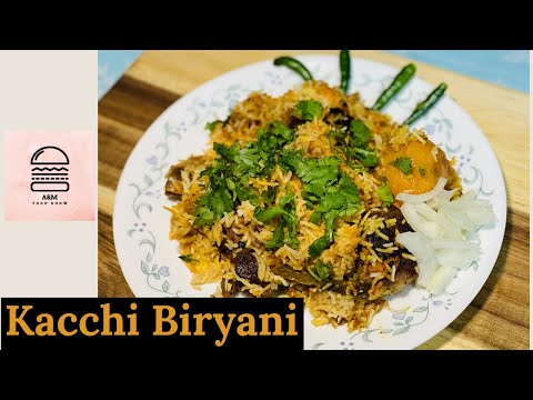 How To Cook Kacchi Biryani Recipe | A&M Food Show
