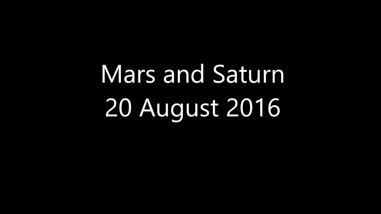 [Wonder of the sky] Mars and Saturn on 20 Aug 2016