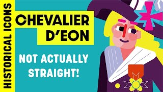 Historical Icons Who Weren't Actually Straight Ep. 2 - Chevalier D'Eon