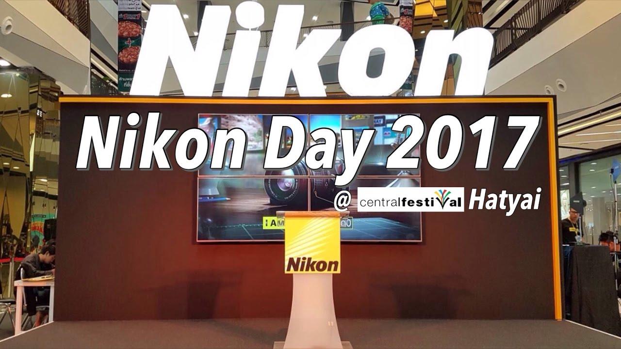 Nikon Day 2017 @Hatyai