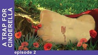 A Trap for Cinderella. Episode 2. Russian TV Series. Detective. English Subtitles. StarMediaEN