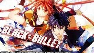 Black Bullet - Rise  (AMV)