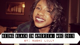 Being Black in America: WOC (Women of Color) 2015
