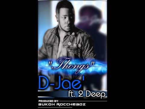 Prince Djae - Thongs ft. 2deep (Prod by: Bukoh)