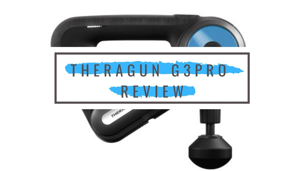 Theragun G3pro Review The Best Theragun By Best Massage Tech