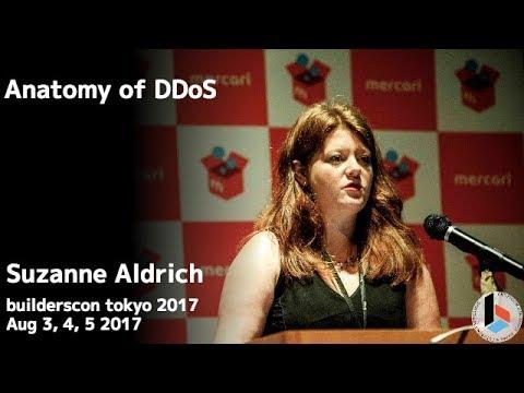 Anatomy of DDoS (Suzanne Aldrich) - builderscon tokyo 2017