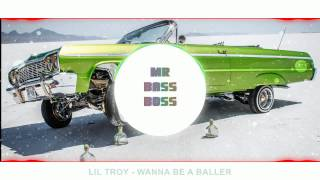 Lil Troy - Wanna Be a Baller - BASS BOOSTED