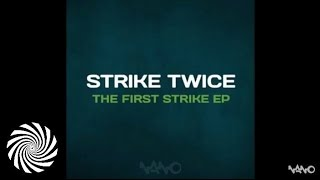Strike Twice - Strike 1 (Atomic Pulse Remix)