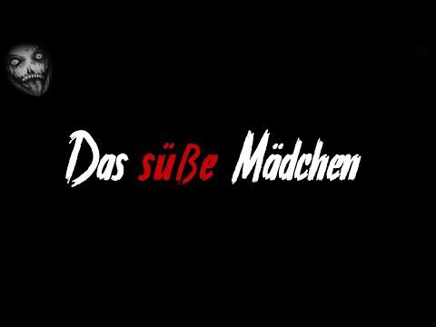 Das süße Mädchen | Horror Creepypasta German / Deutsch