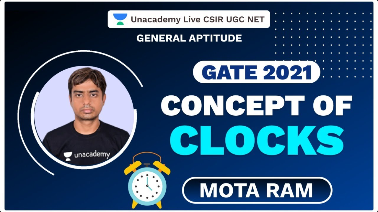 Concept of Clocks | GATE 2021 | Mota Ram | Unacademy Live