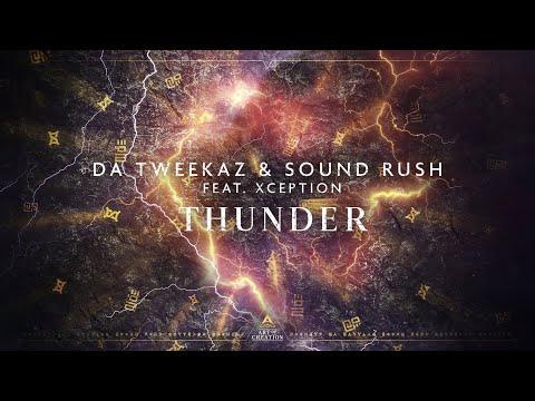 Смотреть клип Da Tweekaz & Sound Rush Ft. Xception - Thunder