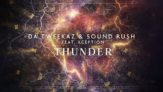 Da Tweekaz & Sound Rush - Thunder (Feat. XCEPTION) (Official Videoclip)