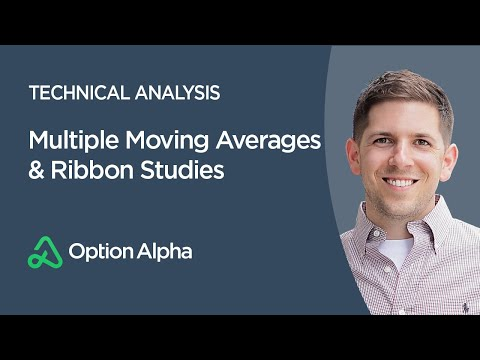Multiple Moving Averages & Ribbon Studies