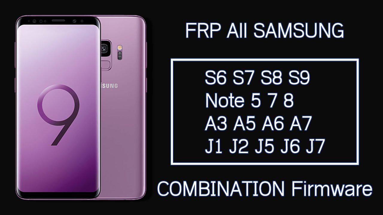 Remove FRP Lock All Samsung Model Using Combination File With & Without OEM Unlocking