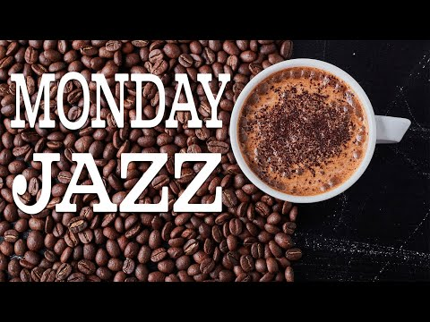 Monday JAZZ - Relaxing Gentle Piano JAZZ For Work, Study, Calm