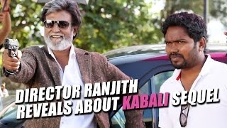 Kabali Sequel Is On The Way - Director Pa. Ranjith Reveals..! #Magizhchi| Kabali Success Meet