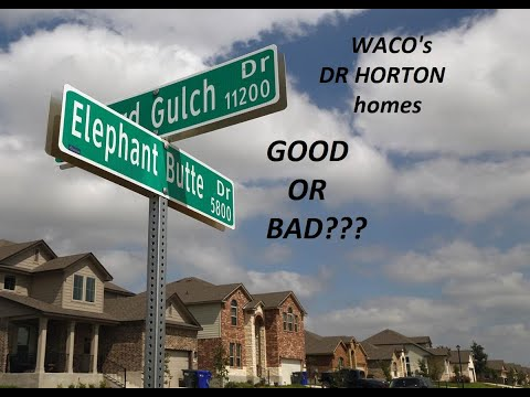DR Horton Homes In Waco/China Spring TX Area 9/2019