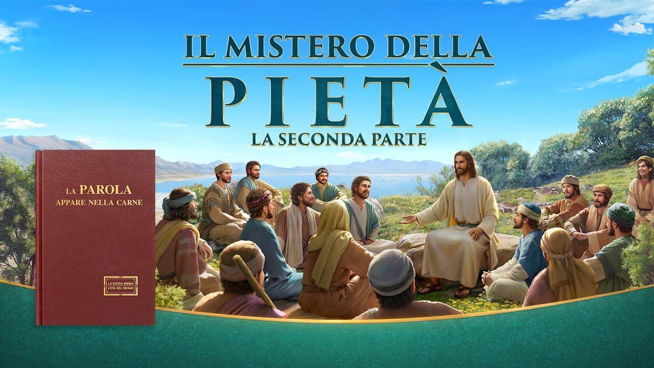 """Il vangelo del ritorno di Gesù Cristo """"Il mistero della pietà"""" (La seconda parte) – Trailer italiano"""