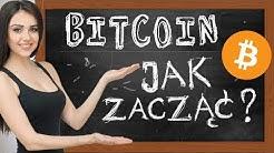 Bitcoin - jak zacząć - jak kupić sprzedać wypłacić jaki portfel BTC Poradnik kurs dla początkujących