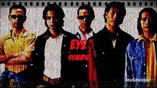 EYE - Syahdu