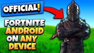DOWNLOAD FORTNITE ON ANY DEVICE *WITHOUT INVITE* | FORTNITE INSTALLER APK
