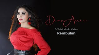 Dian Anic - Rembulan (Official Music Video)