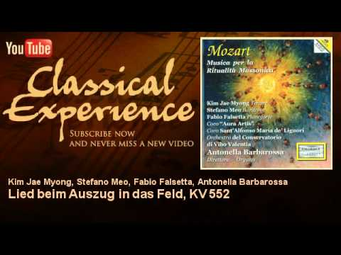 Wolfgang Amadeus Mozart : Lied beim Auszug in das Feld, KV 552 - ClassicalExperience