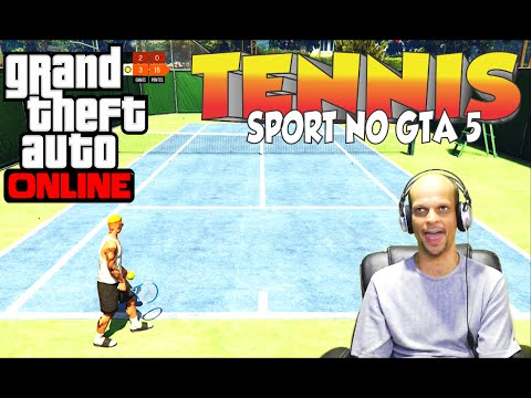 "GTA 5 online, partida de TENNIS tensa demais ""1 SET"""