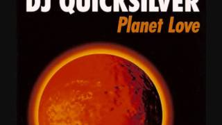DJ Quicksilver - Planet Love (Club Mix)