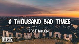 Post Malone - A Thousand Bad Times (Lyrics)