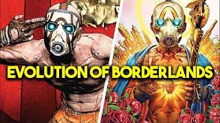 The Evolution Of Borderlands