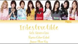 GIRLS' GENERATION (少女時代) SNSD – INDESTRUCTIBLE Lyrics Color Coded |Japan|Rom|Eng|