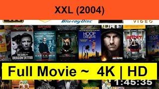 XXL--2004- Full
