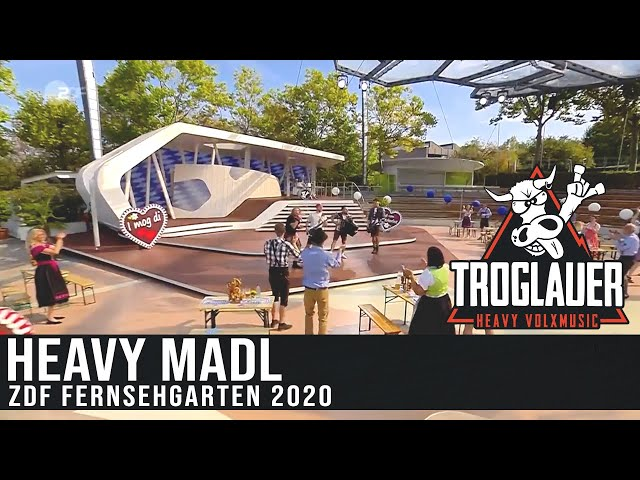 TROGLAUER - Heavy Madl (ZDF Fernsehgarten 2020)