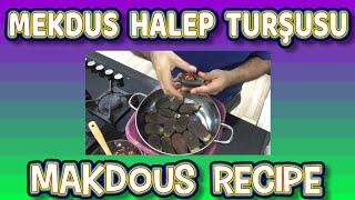Mekdus Halep Turşusu Nasıl Yapılır   Cevizli Patlıcanlı Makdus Tarifi   Makdous Recipe المكدوس