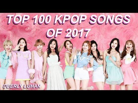 Top 100 Kpop Songs of 2017