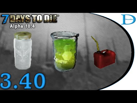 7 Days To Die Alpha 10 - 3.4 Biofuel, Grain Alcohol, And Gasoline - Tutorial