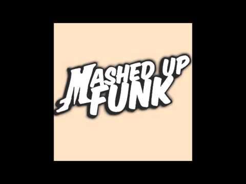 Mashed Up Funk