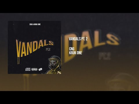 Cng feat Kruk One - Vandals pt.2 (Official Audio)