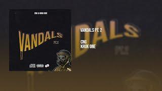Cng feat Kruk One - Vandals pt.2 (Official Audio)